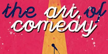 The Art of Comedy tickets