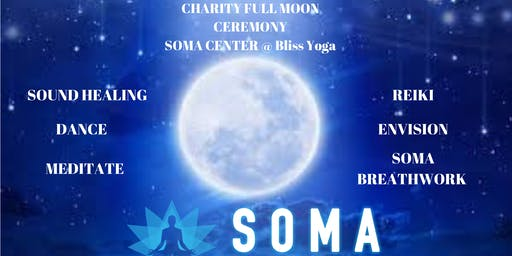 SOMA Full Moon Ceremony For Charity