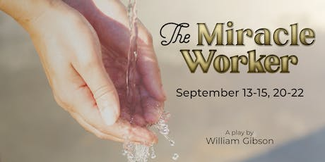 Auditions for The Miracle Worker tickets