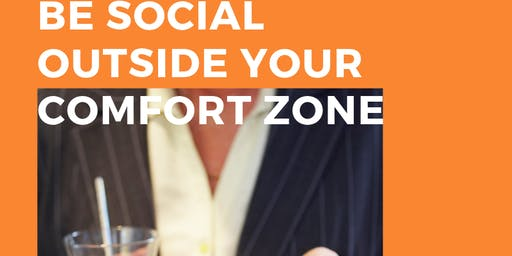 Be Social Outside Your Comfort Zone