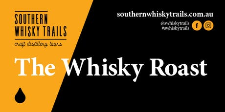 The Whisky Roast 2019 - Special Event tickets