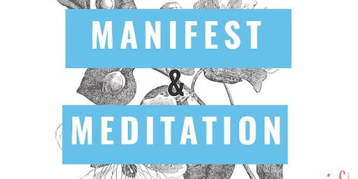 Manifest & Meditation workshop