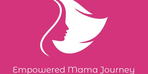 Empowered Mama Journey