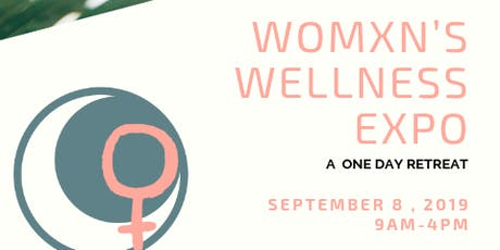 Womxn's Wellness Expo  tickets