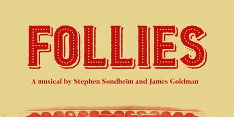 Follies @ Park Theatre tickets