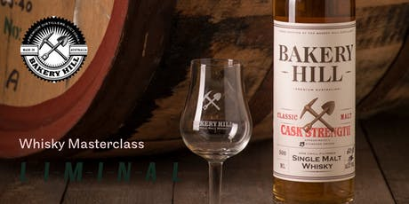 Liminal Whisky Masterclass with Andrew Baker from Bakery Hill Distillery tickets