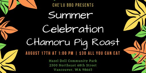 Summer Celebration CHamoru Pig Roast