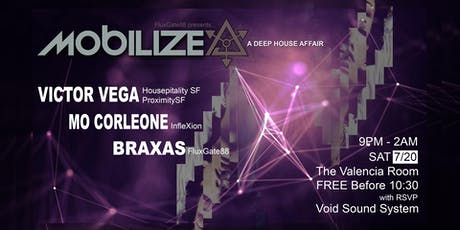 Mobilize | Victor Vega, Mo Corleone, Braxas | A Deep House Affair tickets