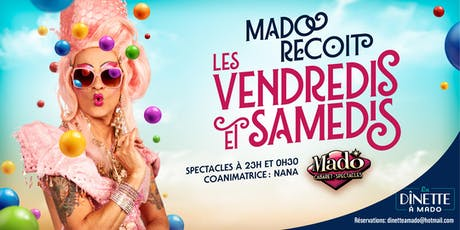 Mado Reçoit-Vendredi 23 aout 2019 billets
