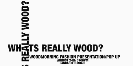 WHATS REALLY WOOD? tickets