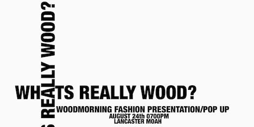 WHATS REALLY WOOD?