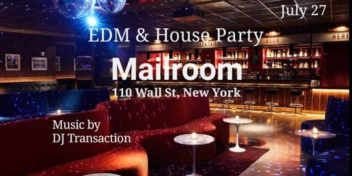 House, EDM, Trance party in lower Manhattan The Mailroom