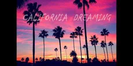 """California Dreaming"" tickets"