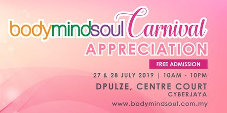 "bodymindsoul Carnival ""Appreciation"" tickets"