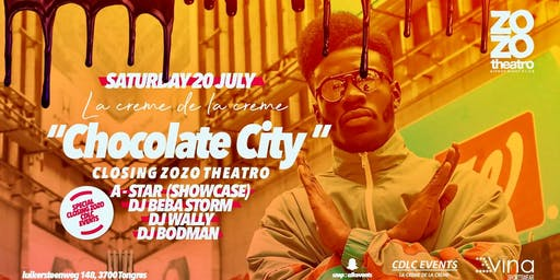 CLOSING ZOZO X A-STAR EN SHOWCASE X CHOCOLATE CITY