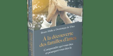 """Conférence de lancement du livre """"Á la découverte des familles d'âmes"""" billets"""