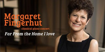 Margaret Fingerhut in concert: 'Far From the Home I Love'