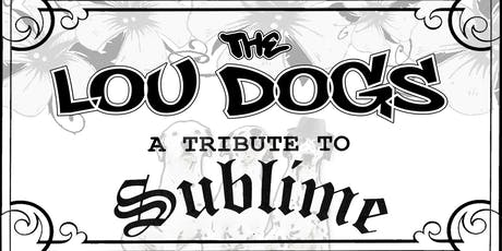 The Lou Dogs - A Tribute to Sublime tickets