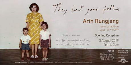 Opening | Arin Rungjang: They Beat Your Father tickets
