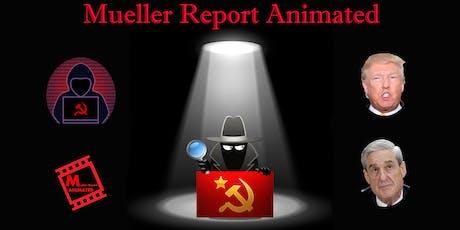 Mueller Report Animated Screening tickets
