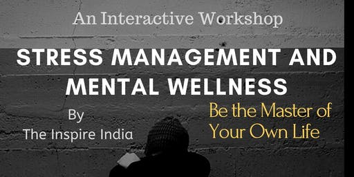 Stress Management and Mental Wellness