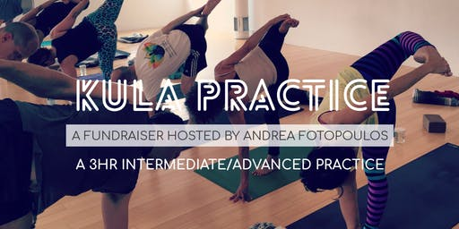 Kula Practice - 3 hour Intermediate/Advanced Practice (Donation for a Cause)