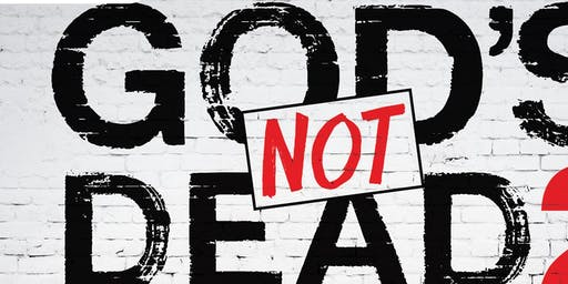 GOD'S NOT DEAD - Movie Night & Conversations About Faith