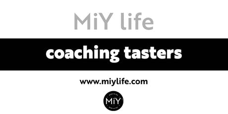 MiY Life Coaching Tasters tickets