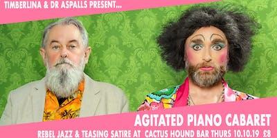 Timberlina & Dr Aspalls' Agitated Piano Cabaret