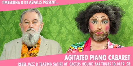 Timberlina & Dr Aspalls' Agitated Piano Cabaret tickets