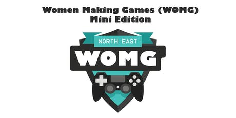 Women Making Games (WOMG) Mini Edition - Sunderland tickets