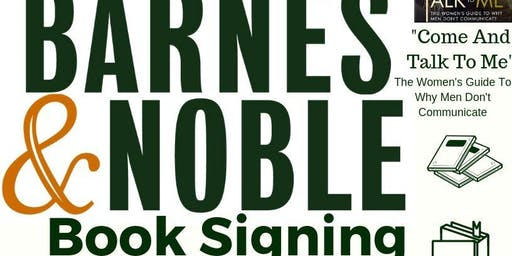 """Barnes & Noble Book Signing- """"Come And Talk To Me"""""""