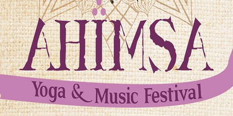 Ahimsa Yoga and Music Festival 2019 tickets