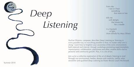 Deep Listening Workshops tickets