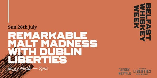 Remarkable Malt Madness with Dublin Liberties
