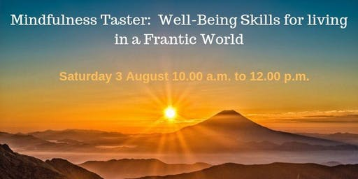 Mindfulness Taster: Well-Being Skills for living in a Frantic World