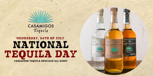 National Tequila Day! with Casamigos Tequila Menu