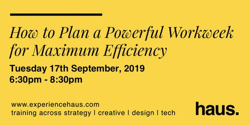How to Plan a Powerful Workweek for Maximum Efficiency: Evening Workshop