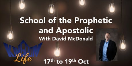 School of the Prophetic and Apostolic tickets