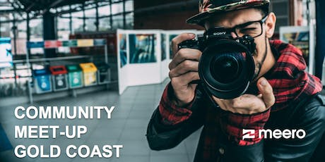 Photographer Gold Coast Meet-Up - Meero Community July 18th tickets