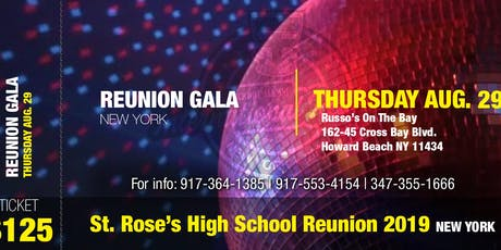 ST. ROSE'S HIGH SCHOOL REUNION GALA tickets