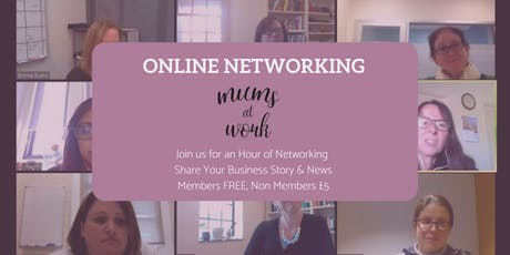 Mums at Work Online Networking Event tickets