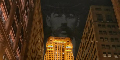 HH Holmes: The Devil Downtown walking tour (Aug 7) tickets