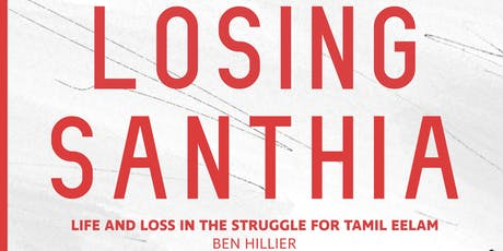 Losing Santhia: Life and Loss in the Struggle for Tamil Eelam tickets