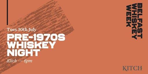 Pre 1970s Whiskey Tasting