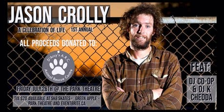 Jason Crolly: A Celebration of Life - 1st Annual tickets