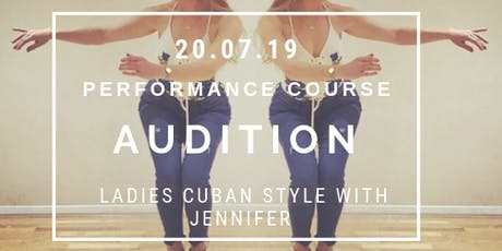 Cuban Styling Performance Course Audition by Jennifer White tickets