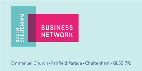 South Cheltenham Business Network - Breakfast meeting 18th September 2019 tickets