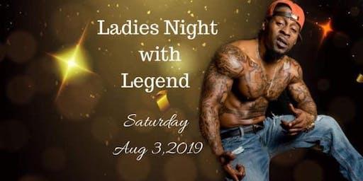 Ladies Night with Legend