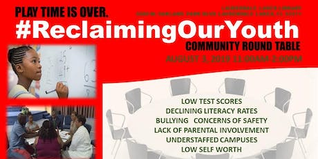 #ReclaimingOurYouth Community Round Table tickets